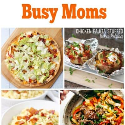 Dinner Ideas for Busy Moms – Week 39