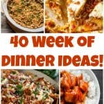Week 40 of Dinner Ideas