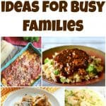 Easy Dinner Ideas for Busy Families – Week 41
