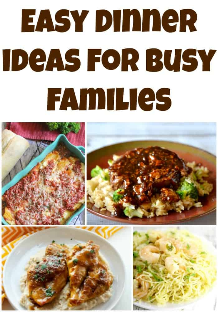 Easy Dinner Ideas for Busy Families
