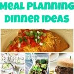 Weekly Meal Planning Dinner Ideas – Week 43