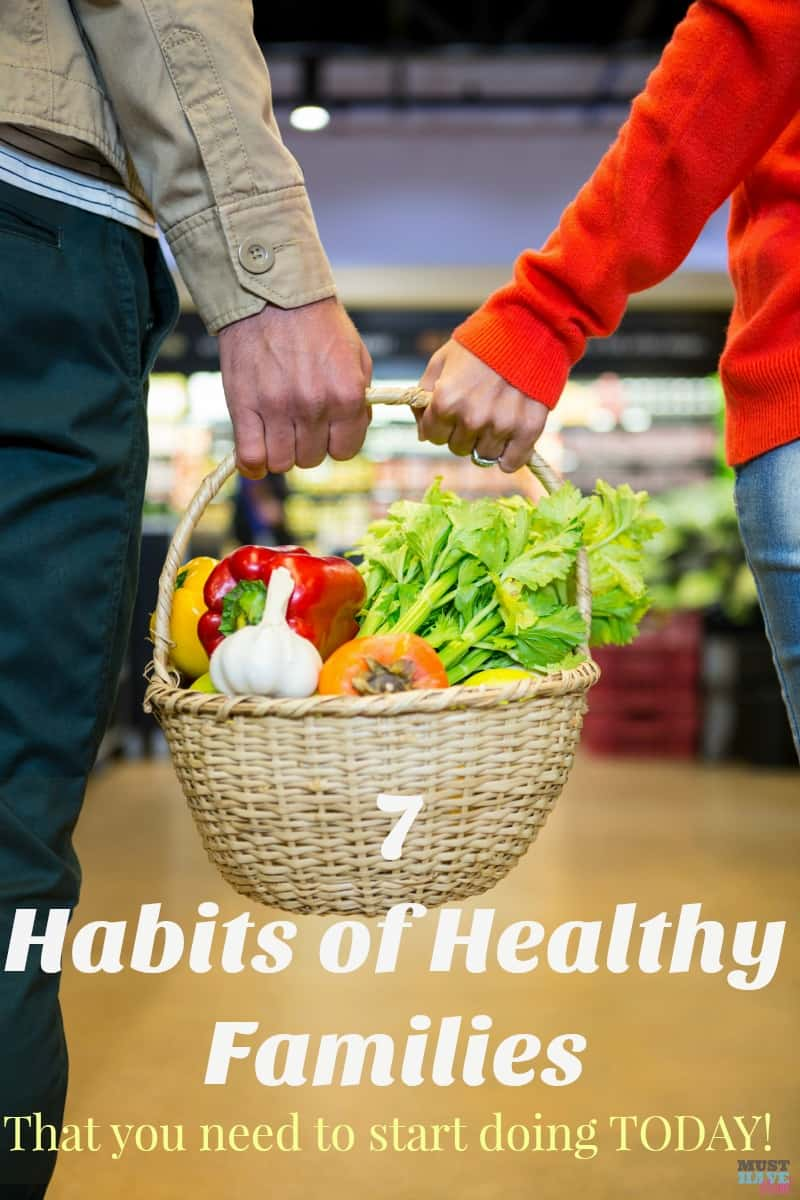 7 habits of healthy families! Keep your family healthy by adopting these 7 habits that families who stay healthy do every day!
