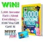5,000 Awesome Facts (About Everything!) + $100 Visa Gift Card Giveaway!