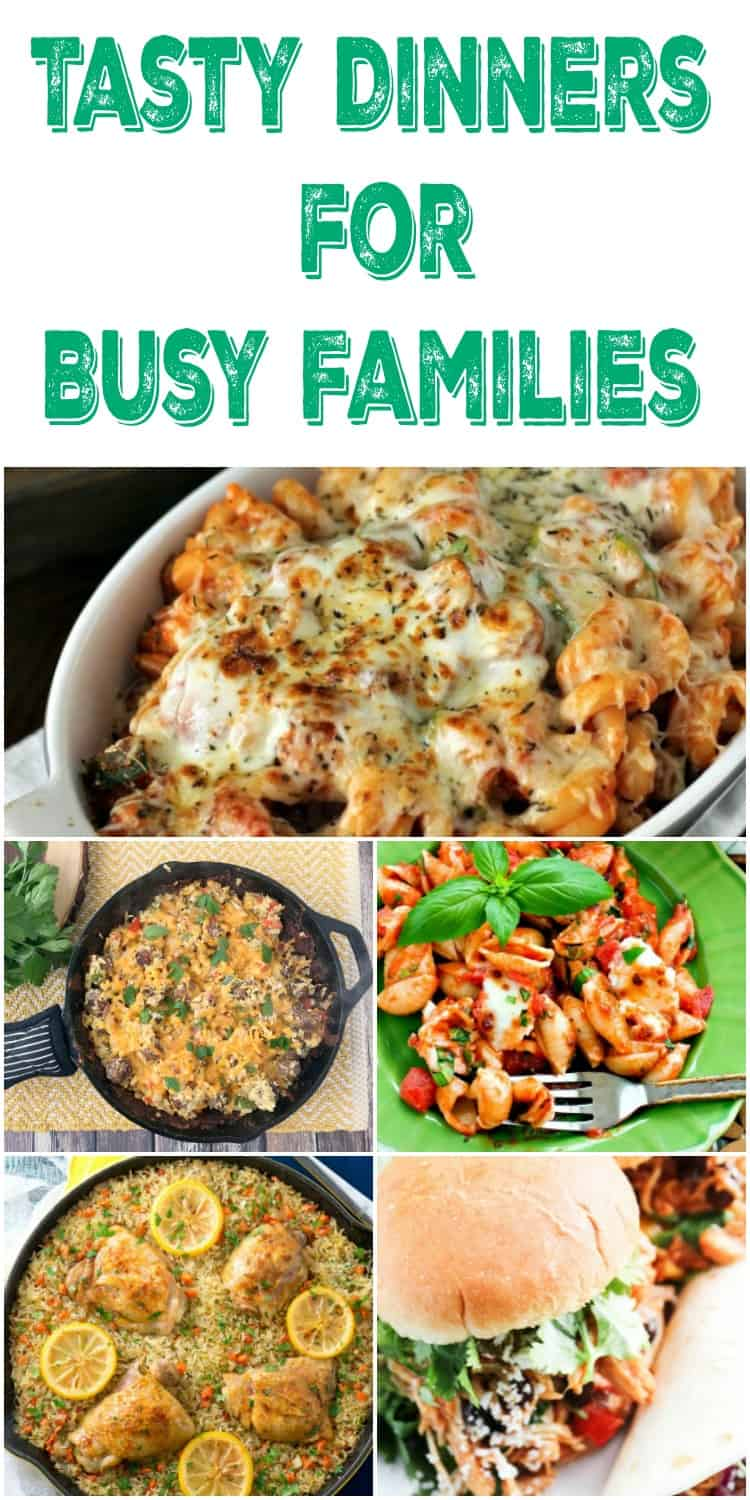 Tasty dinner ideas for busy families! Plan your weekly meals and grab some great dinner recipe ideas that can be made on busy weeknights.