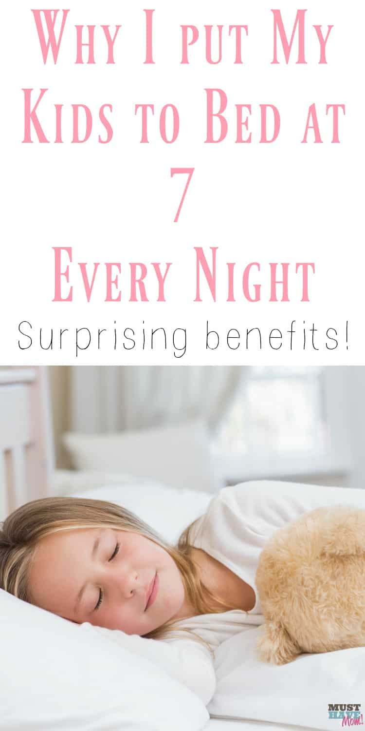 Why I put my kids to bed at 7 every night. Surprising benefits of putting your kids to bed early! Make bedtime easier on the whole family.