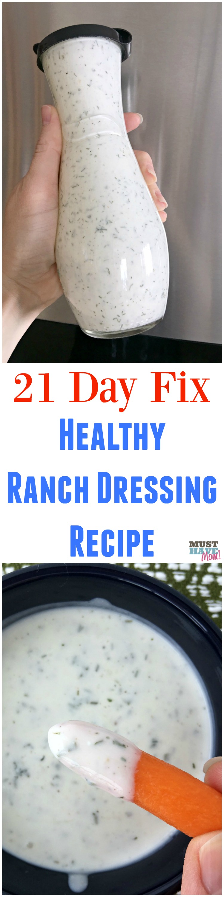 21 Day Fix recipes! 21 day fix ranch dressing recipe! This healthy homemade ranch dressing is better than any ranch I've ever bought at the store! Save this recipe!