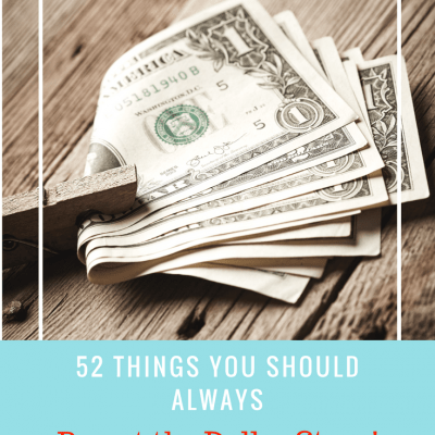 52 Things You Should Always Buy at the Dollar Store