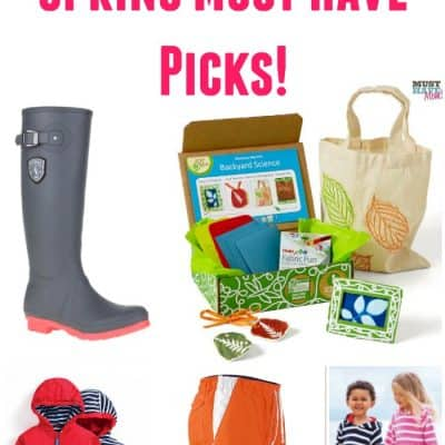 Spring Must Haves For Families!