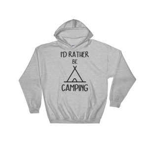 I'd Rather Be Camping – Unisex Hoodie