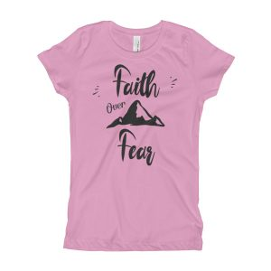 Faith Over Fear – Girl's T-Shirt