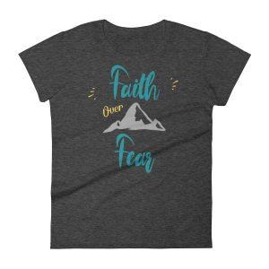 Faith Over Fear – Women's Dark Tee