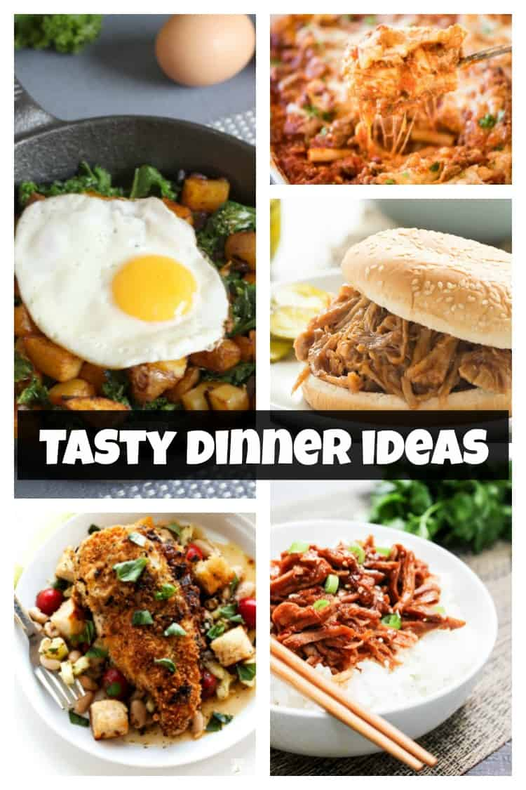 tasty dinner ideas
