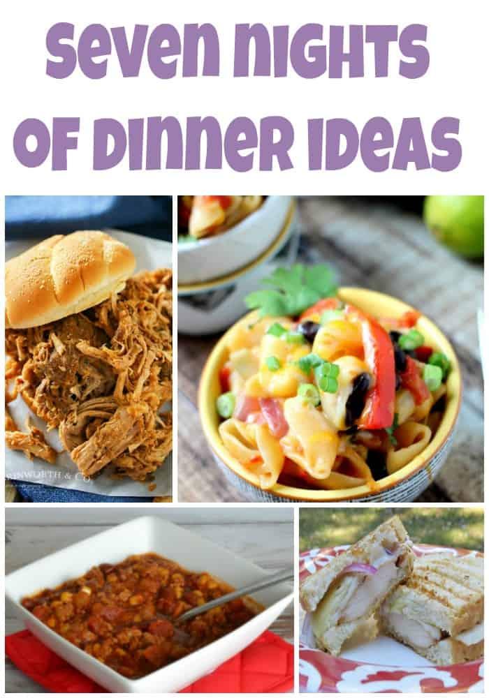 Seven Nights of Dinner Ideas