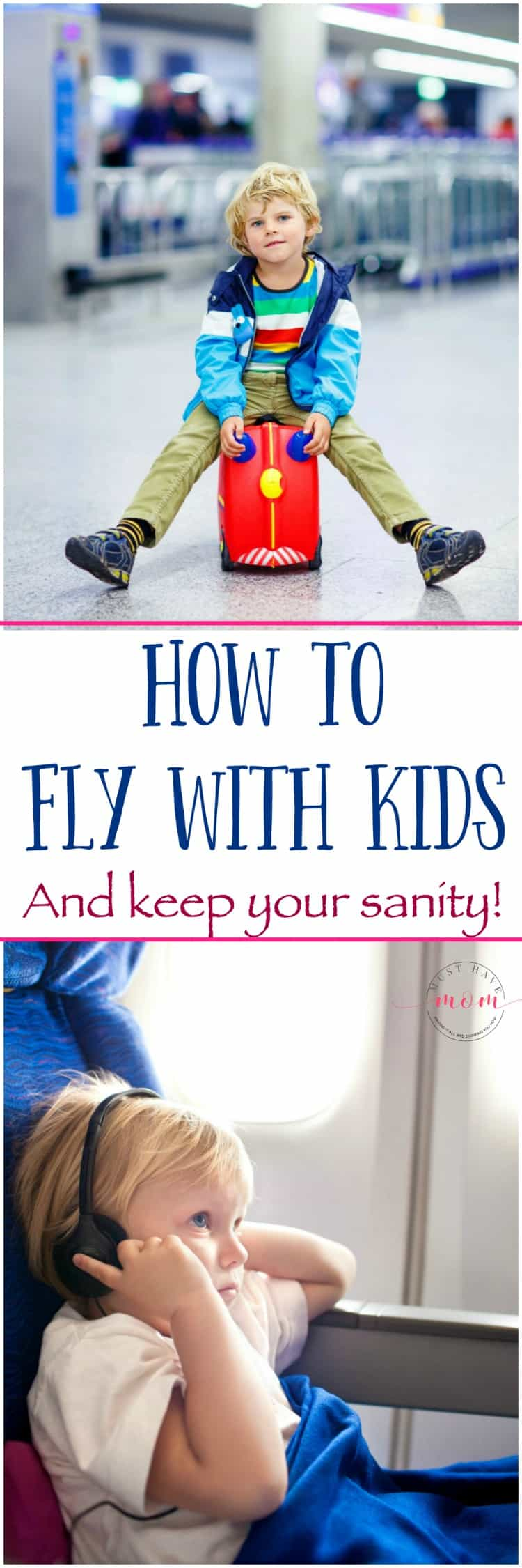 Travel with kids: how to fly with kids and keep your sanity! Travel tips for airplane trips with kids.