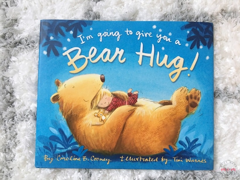 I'm going to give you a bear hug bedtime story for kids. Love this children's book and my kids love it too!