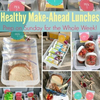 Healthy Make Ahead Lunches for Back To School!