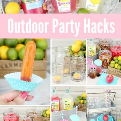9 Must Have Outdoor Entertaining Tips + Party Ready In 30 Minutes!