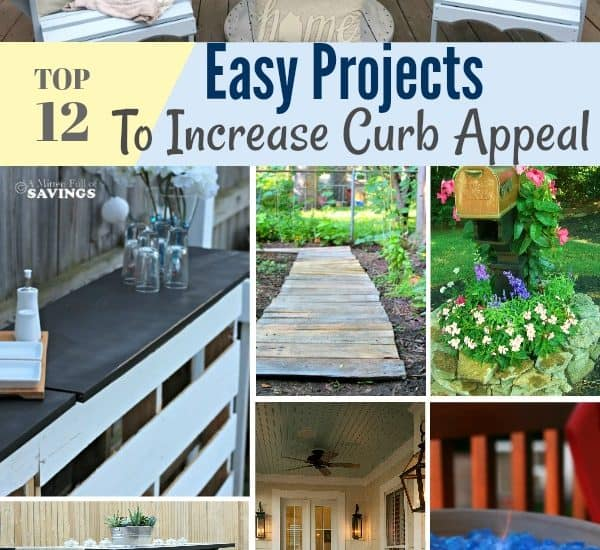 12 Easy projects to increase your home's curb appeal and have your home looking magazine ready!