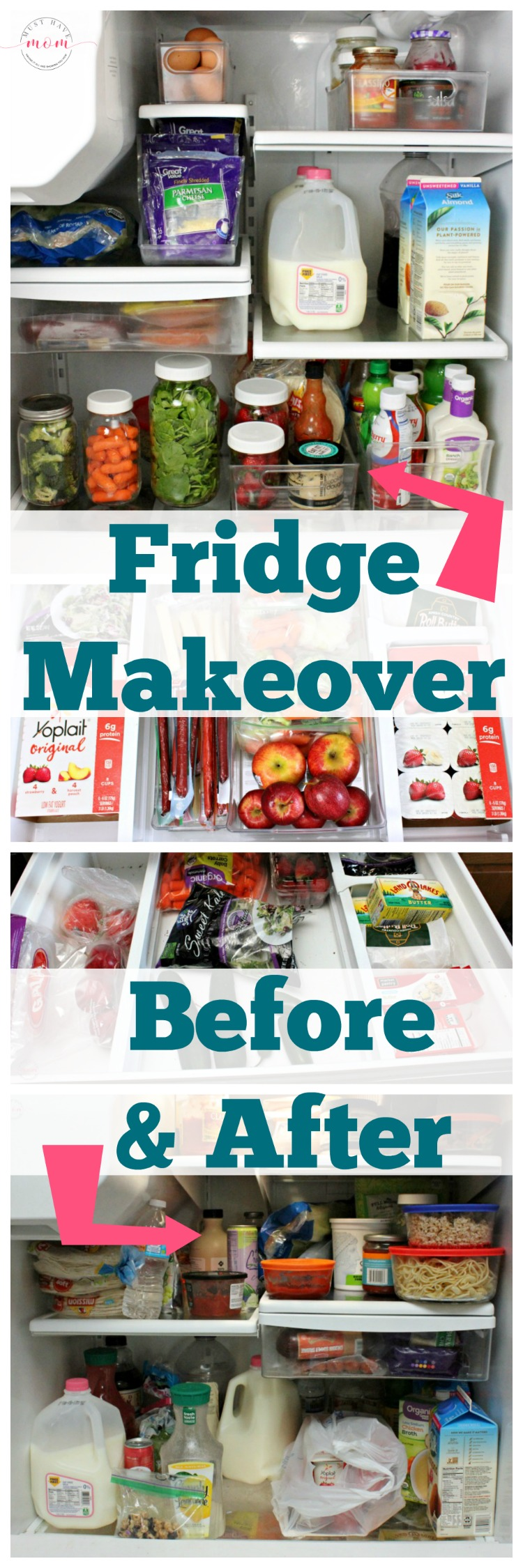 Fridge Makeover Before And After Organizing Must Have Mom