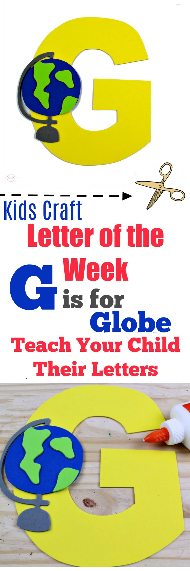 Letter Of The Week Letter Craft G Is For Globe Must Have Mom