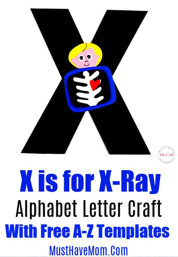 X is for xray letter craft