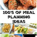 100's of Meal Planning Ideas – Week 51