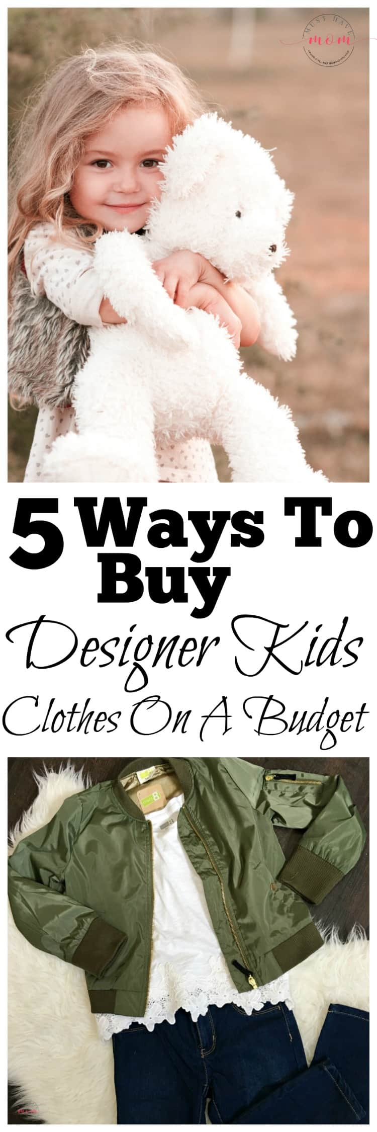 5 Ways to buy designer kids clothes on a budget! How to get kids clothes cheap.