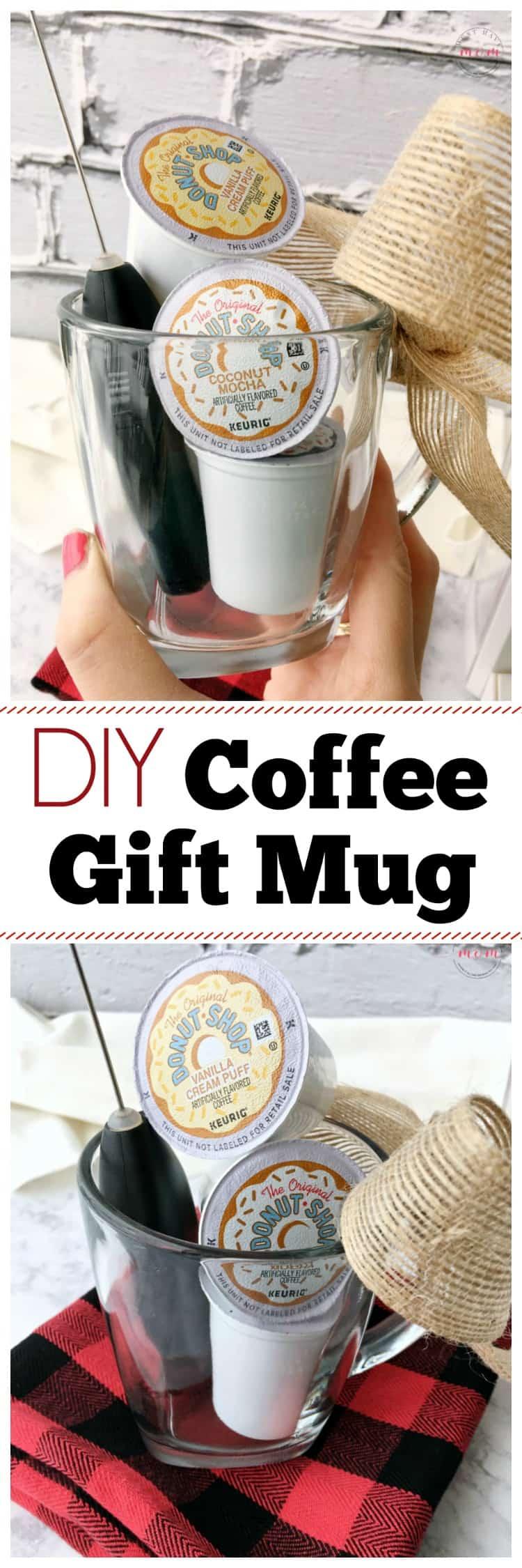 DIY Coffee Gifts! Fun coffee mug gift ideas and coffee gifts!
