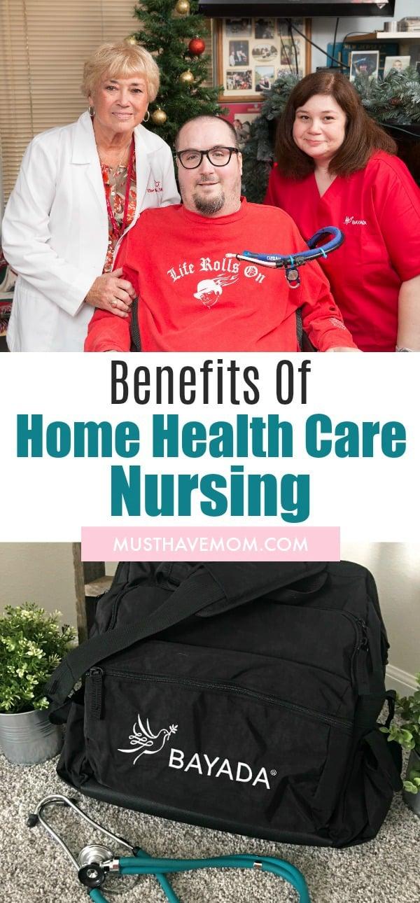 Benefits of Home health nursing