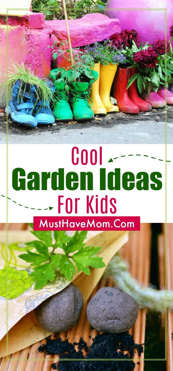 Cool Garden Ideas for Kids! Plant a boot garden or make seed bombs!