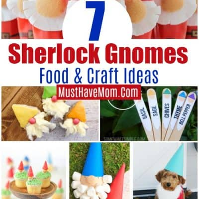 7 Sherlock Gnomes Food and Craft Ideas