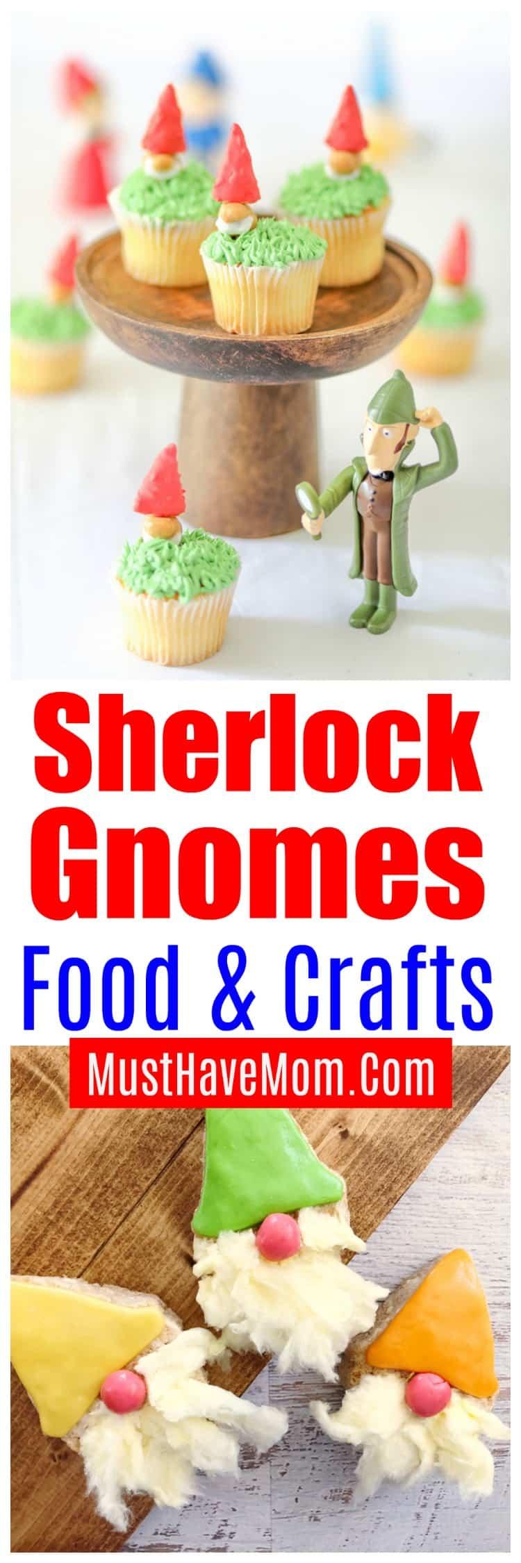 sherlock gnomes crafts and food