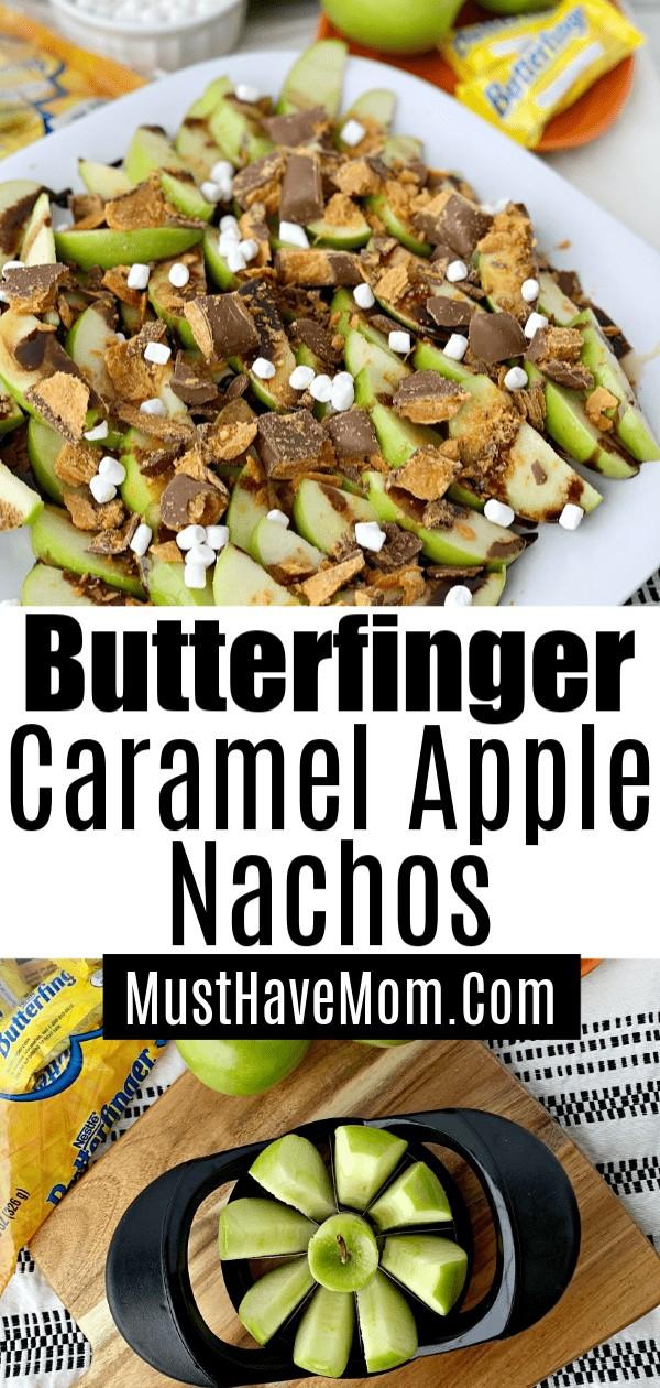 butterfinger caramel apple nachos