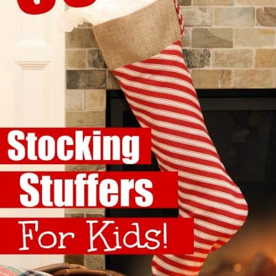 50 Stocking Stuffers For Kids!