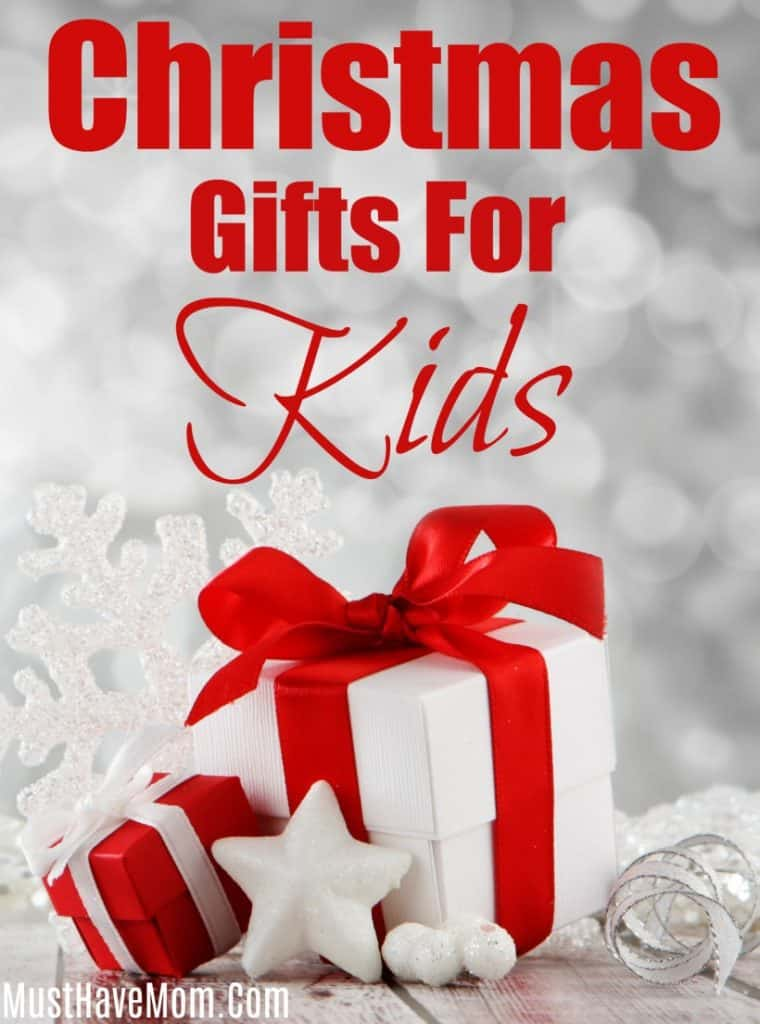 Christmas Gifts For Kids Holiday Gift Guide Must Have Mom