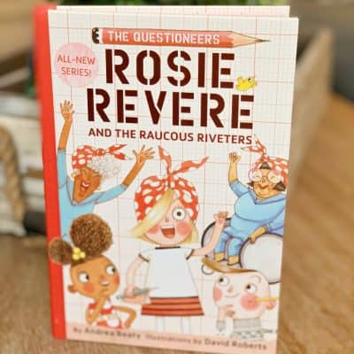 Rosie Revere and the Raucous Riveters Book