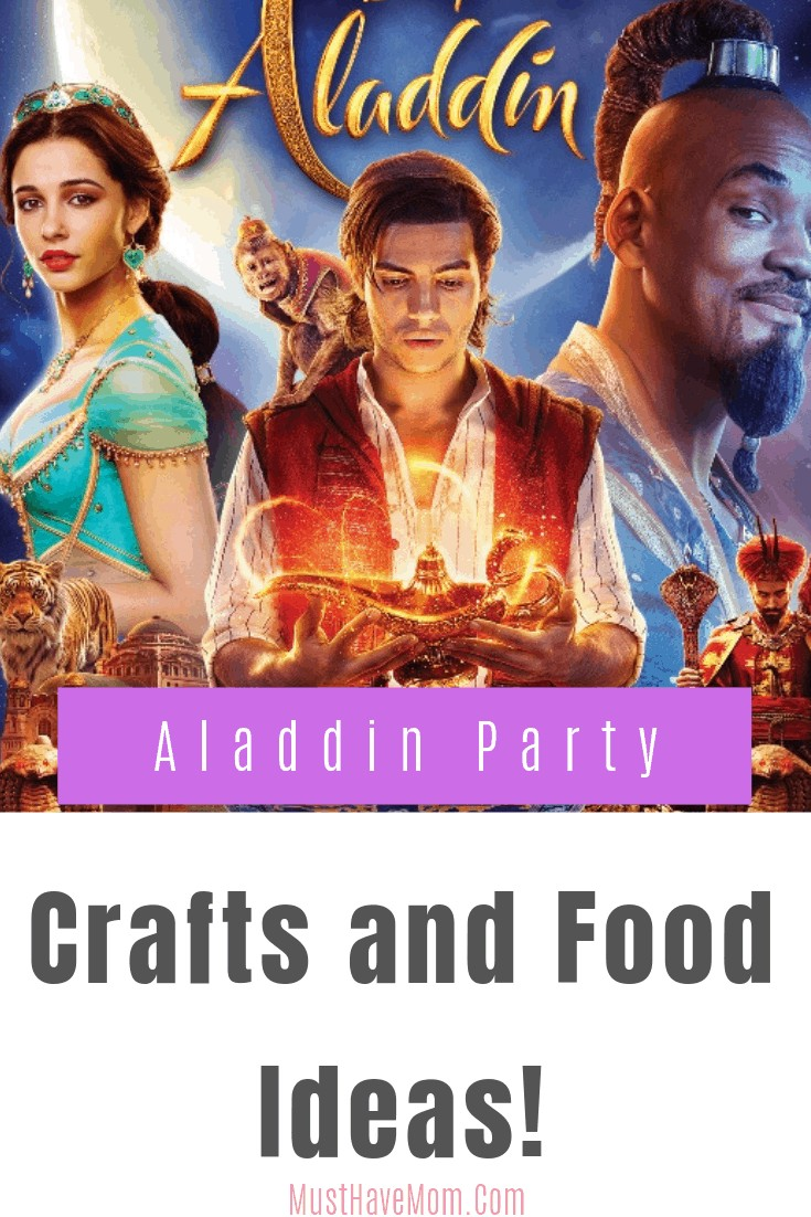 Aladdin live action and signature collection are available on 8/27! It is the perfect time to plan a Aladdin Party with these crafts and food ideas.