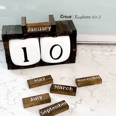 Cricut Explore Air 2 Project | DIY Wood Block Calendar