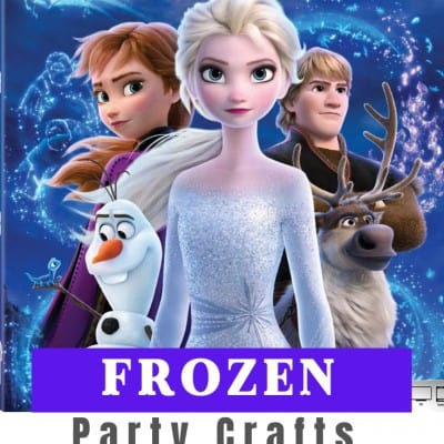 Frozen Party Crafts & Food Ideas!
