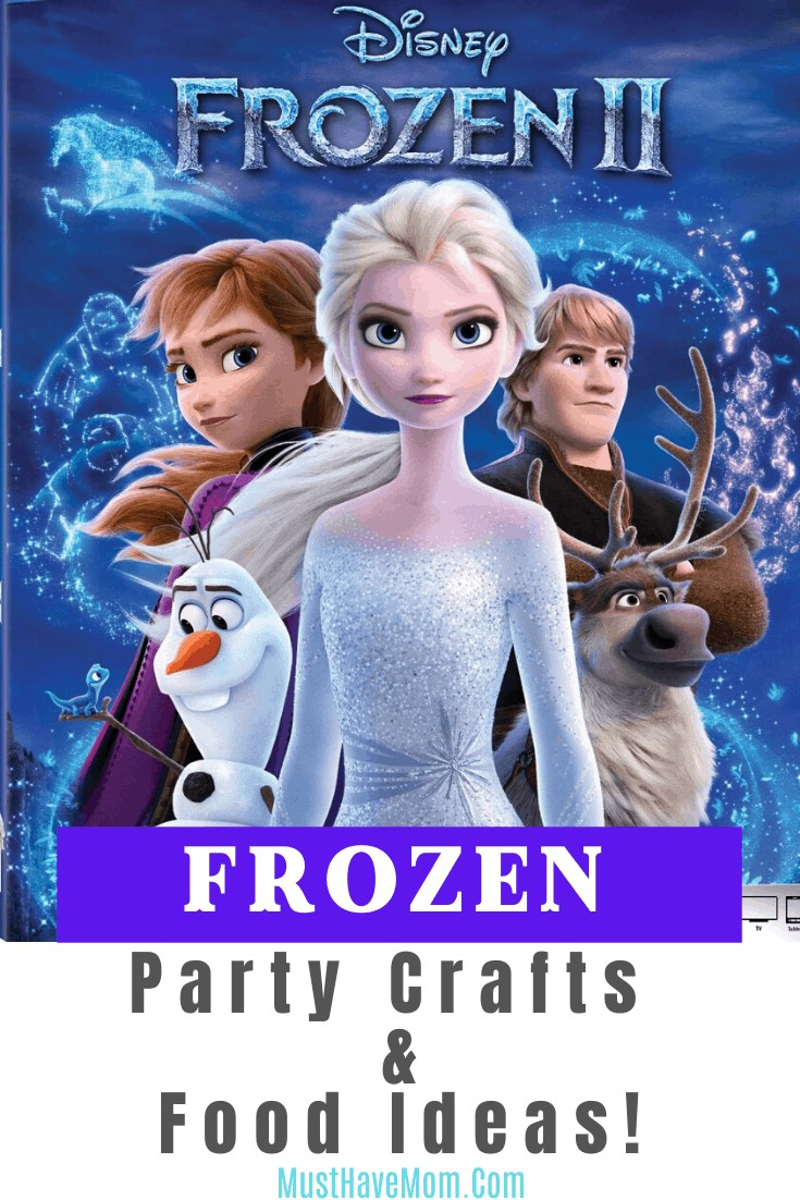 Frozen II is available on 2/25! It is the perfect time to plan a Frozen Party with these easy crafts and delicious food ideas.