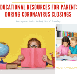 Educational Resources for Parents During Coronavirus Closings