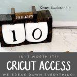 Is Cricut Access Worth It?