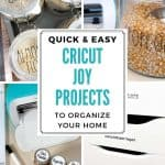 5 Easy Cricut Joy Projects To Organize Your Home