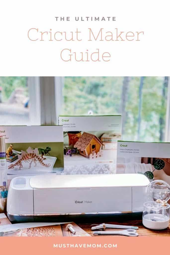 Ultimate Cricut Maker Guide
