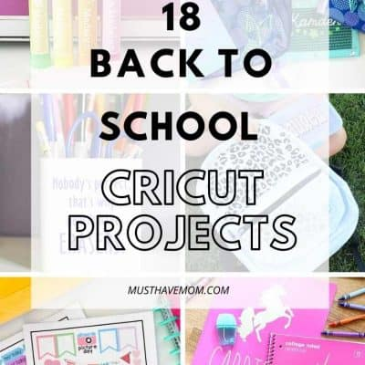 18 Must Have Back To School Cricut Projects