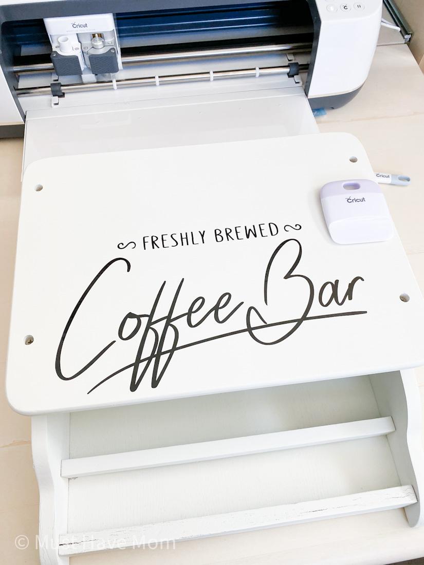 Cricut vinyl on coffee bar project