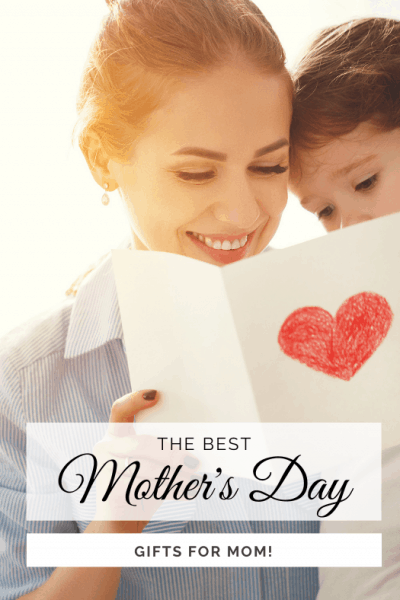 Best Mother's Day Gifts for Mom