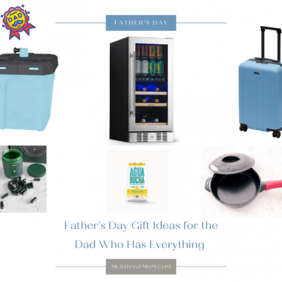Father's Day Gift Ideas for the Dad Who Has Everything