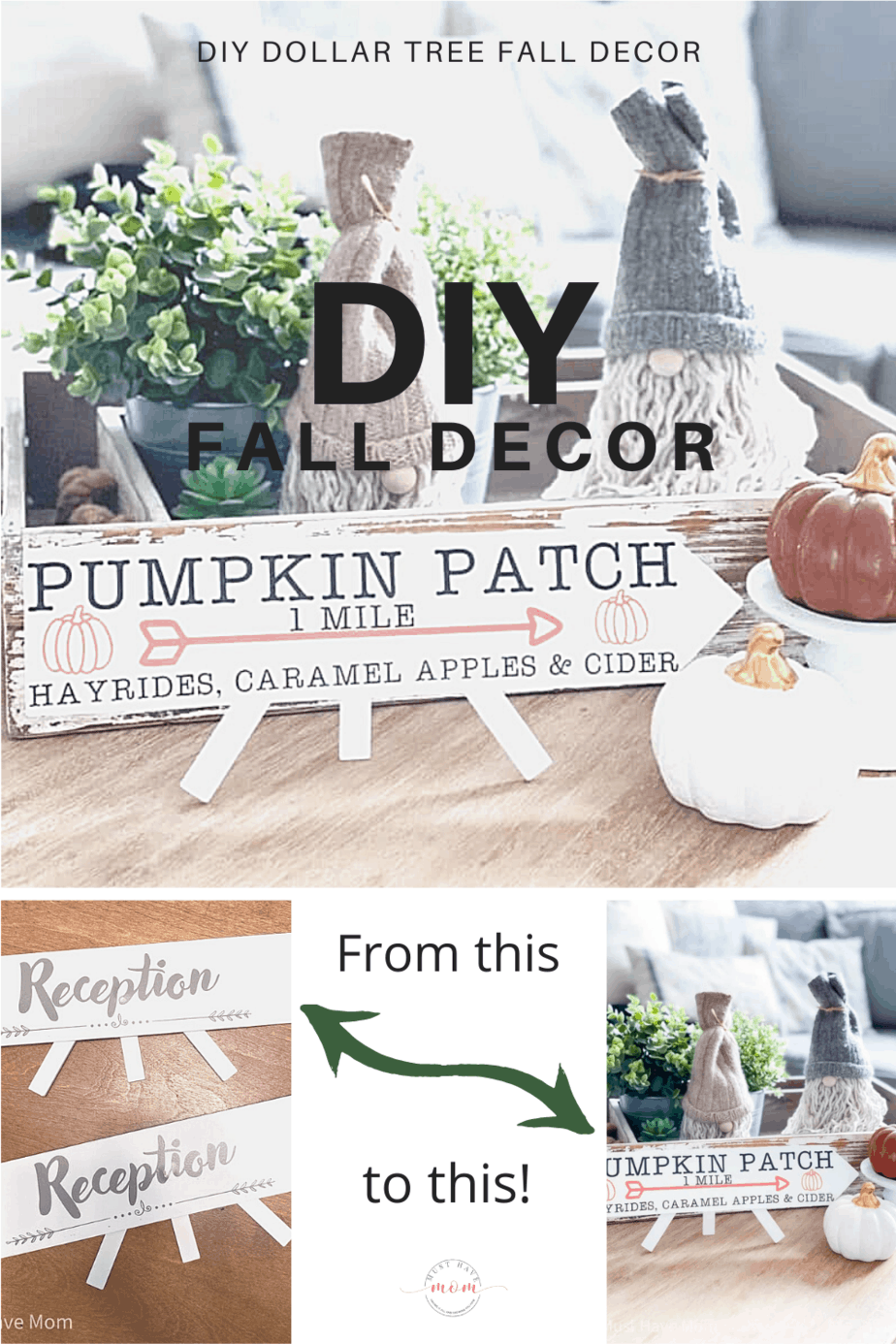 DIY Dollar Tree Fall Decor. DIY Pumpkin Patch sign. I love a challenge and turning Dollar Tree items into high-end decor items is always a fun time. (shhh no one will know it's from Dollar Tree)! #MustHaveMom #decor #DIY #crafts